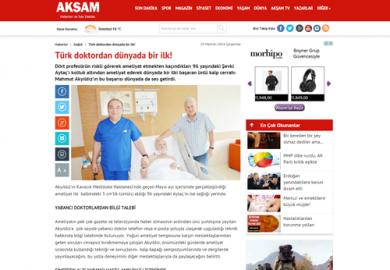 Akşam Gazetesi / Türk doktordan dünyada bir ilk! (25.06.2014)