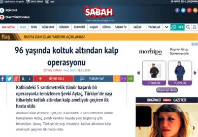 Sabah Gazetesi / 96 yaşında koltuk altından kalp operasyonu (28.05.2014)